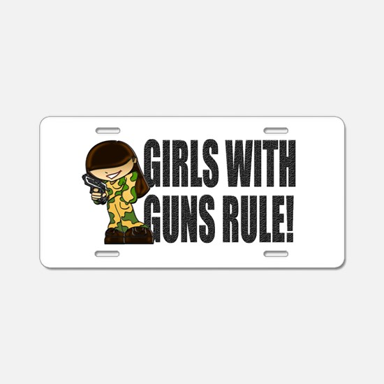 Girls With Guns Rule Aluminum License Plate