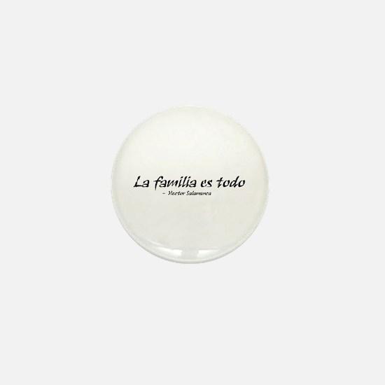 'La Familia es Todo' Mini Button