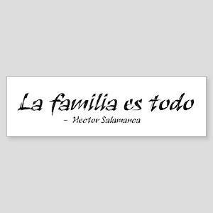'La Familia es Todo' Sticker (Bumper)