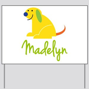 Madelyn Loves Puppies Yard Sign