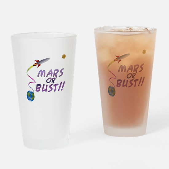Mars or Bust! Drinking Glass