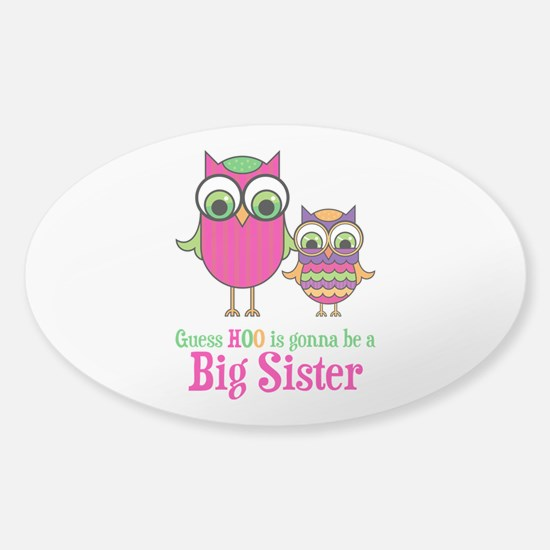 Guess Hoo Sister to be Sticker (Oval)