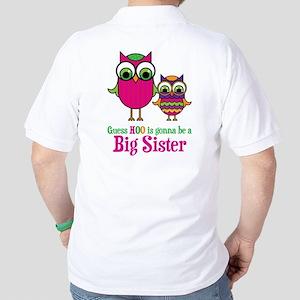 Guess Hoo Sis2Be (back) Golf Shirt