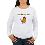 iGrowMyOwn: Chicken: Style 01A Women's Long Sleeve