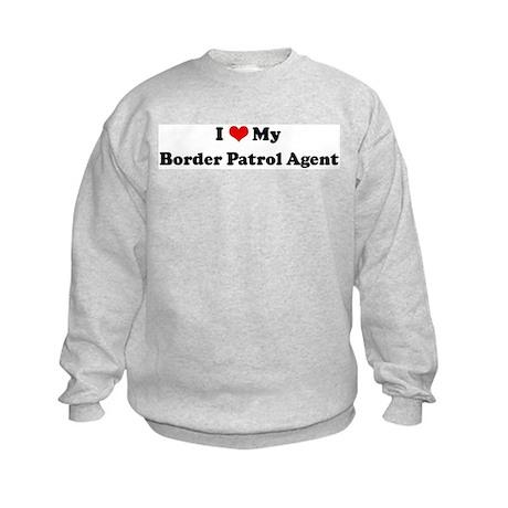 I Love Border Patrol Agent Kids Sweatshirt