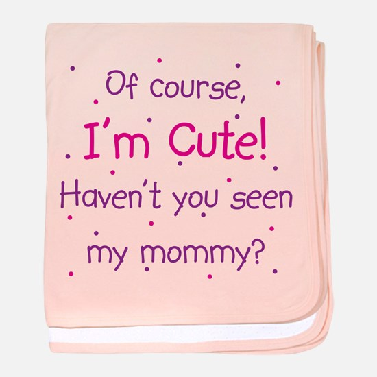 Cute Like Mommy baby blanket