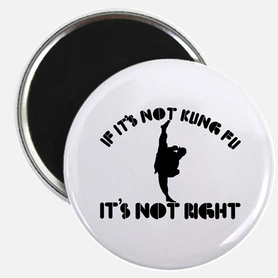 """If it's not kungfu it's not right 2.25"""" Magnet (10"""
