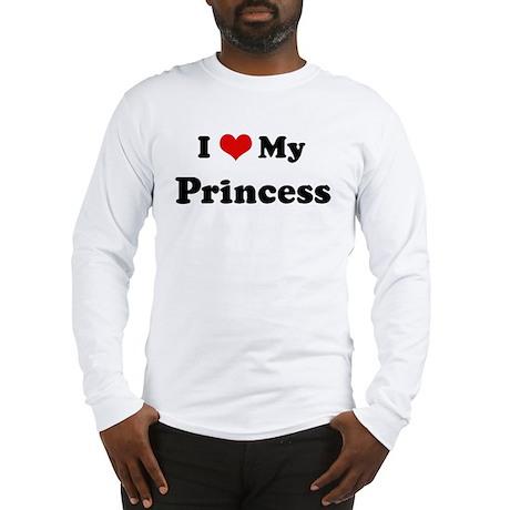 I Love Princess Long Sleeve T-Shirt