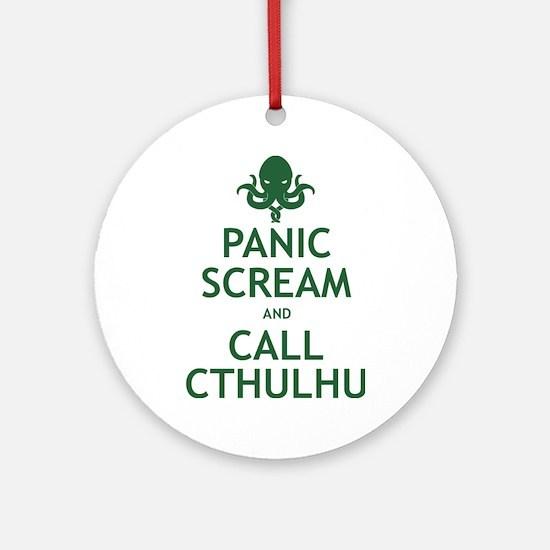 Panic Scream and Call Cthulhu Ornament (Round)