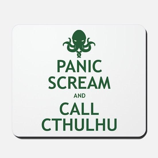 Panic Scream and Call Cthulhu Mousepad