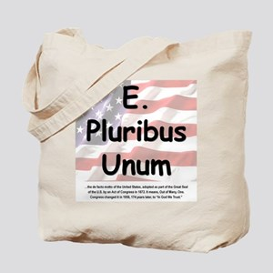 E. Pluribus Unum Tote Bag