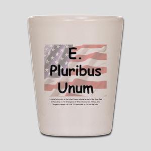 E. Pluribus Unum Shot Glass