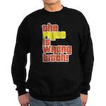 The Price IS Wrong Bitch Sweatshirt (dark)