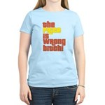 The Price IS Wrong Bitch Women's Light T-Shirt