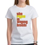 The Price IS Wrong Bitch Women's T-Shirt