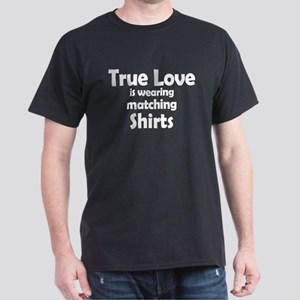 Love is matching Shirts Dark T-Shirt