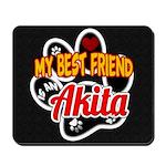 Akita Best Friend Mousepad