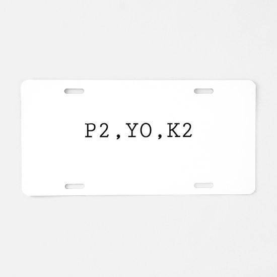 Knitting Code (P2, YO, K2) Aluminum License Plate