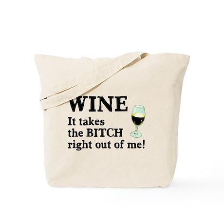 No Bitch Just Wine Tote Bag