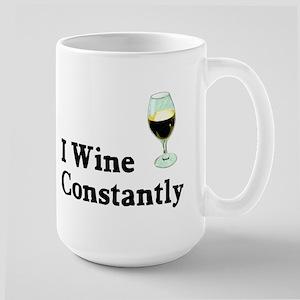 I Wine Constantly Large Mug