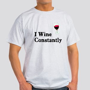 I Wine Constantly Light T-Shirt