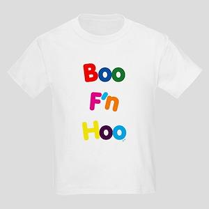 Boo F'n Hoo Kids T-Shirt