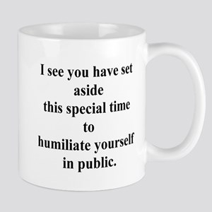humiliate yourself Mug