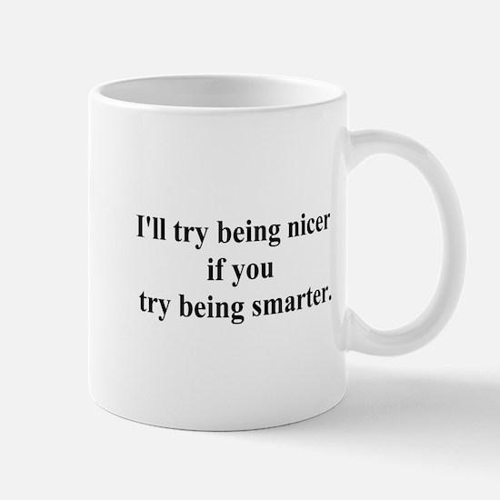 try being smarter Mug