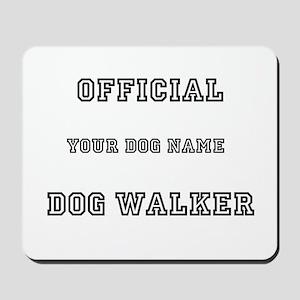 Personalized Dog Walker Mousepad