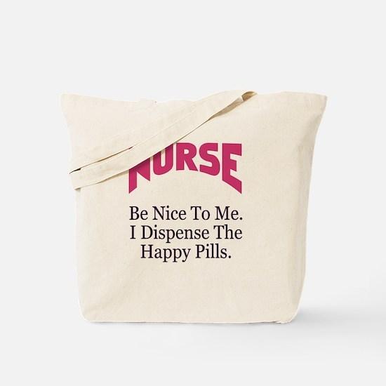 Nurse Be Nice To Me Tote Bag