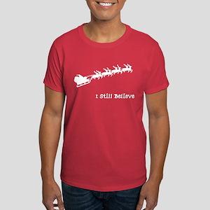 I Still Believe In Santa Dark T-Shirt