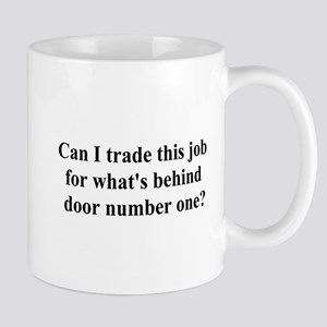 trade this job Mug