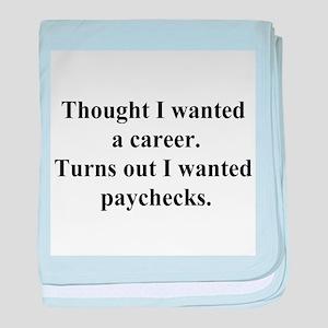 want paychecks baby blanket