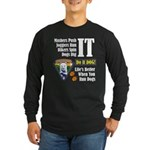 Dogs Dig IT!! Long Sleeve Dark T-Shirt