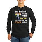 Feel The Rush!! Long Sleeve Dark T-Shirt