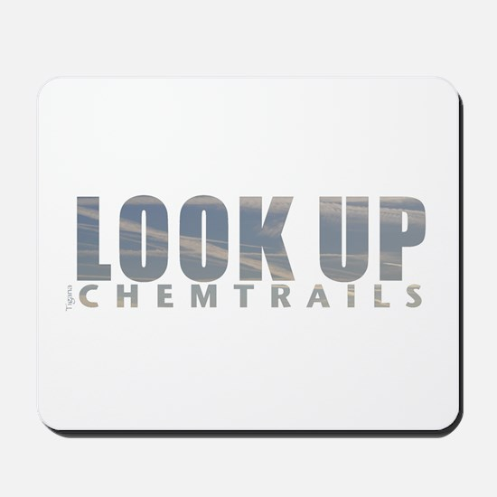 LOOK UP - Chemtrails Mousepad