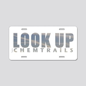LOOK UP - Chemtrails Aluminum License Plate