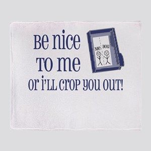 Be Nice Throw Blanket