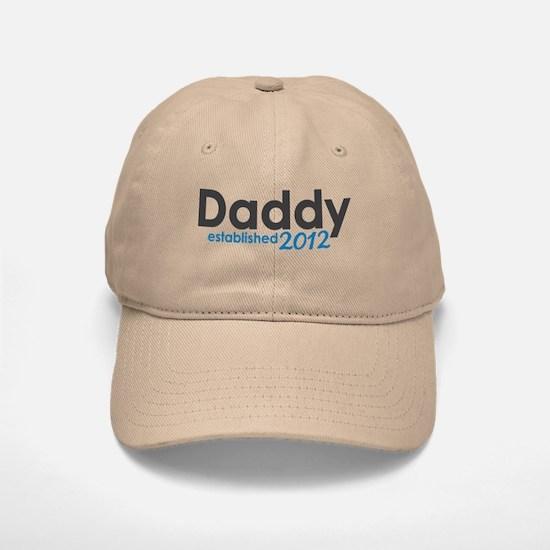 Daddy Established 2012 Baseball Baseball Cap
