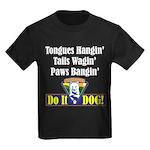 Hangin' Wagin' & Bangin' Kids Dark T-Shirt