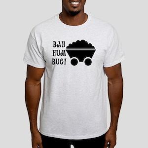Bah Hum Bug Light T-Shirt