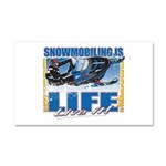 Snowmobiling is Life Car Magnet 20 x 12