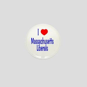 I Love Massachusetts Liberals Mini Button