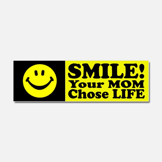 Your Mom chose life Car Magnet 10 x 3