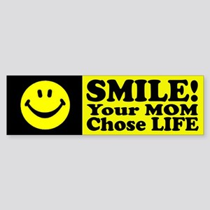 Your Mom chose life Sticker (Bumper)