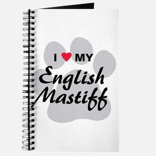 I Love My English Mastiff Journal
