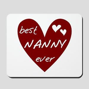 Heart Best Nanny Ever Mousepad