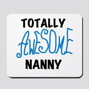 Blue Awesome Nanny Mousepad
