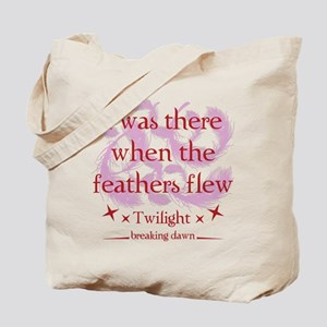 I was there when the feathers flew Tote Bag