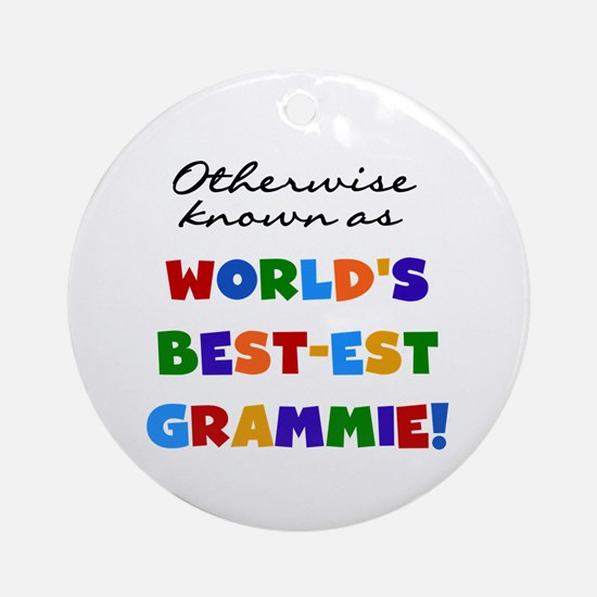 Otherwise Known Best Grammie Ornament (Round)